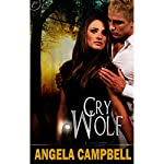 Cry Wolf | Angela Campbell