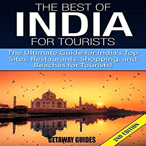 The Best of India for Tourists, 2nd Edition Audiobook