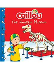 Caillou: The Dinosaur Museum