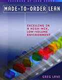 Made-to-Order Lean: Excelling in a