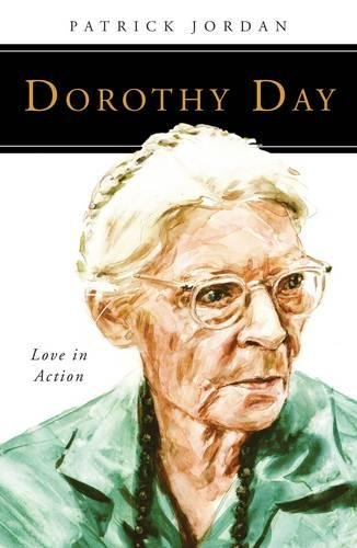 Dorothy Day: Pleasure in Action (People of God)