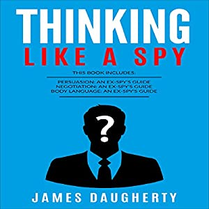 Thinking: Like a Spy Audiobook