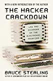 The Hacker Crackdown: Law and Disorder on the