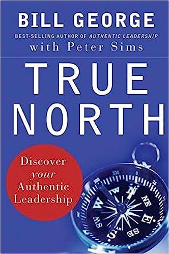 """كتب يجب على كل قائد قراءتها - كتاب """"True North: Discover Your Authentic Leadership"""""""