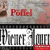 Arbeitsvertrag: Der Fall Pöffel | Christian Lunzer, Henner Kotte