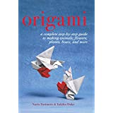 Origami: A Complete Step-by-Step Guide to Making Animals, Flowers, Planes, Boats, and More