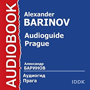 Audioguide - Prague [Russian Edition] Audiobook