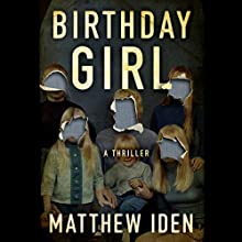 Birthday Girl Audiobook by Matthew Iden Narrated by James Anderson Foster