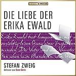 Die Liebe der Erika Ewald | Stefan Zweig