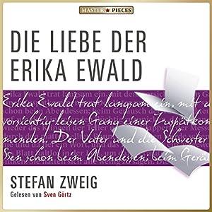 Die Liebe der Erika Ewald Audiobook