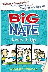 Big Nate Lives It Up (Big Nate, Book 7) Paperback