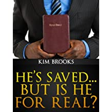 Sequel to He's Fine...But is He Saved?:  He's Saved...But is He For Real? (Official Re-Release)