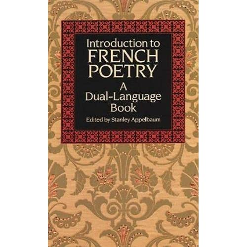 introduction to french poetry dual language english and french edition