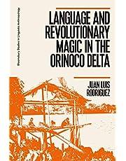 Language and Revolutionary Magic in the Orinoco Delta