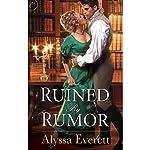 Ruined by Rumor | Alyssa Everett