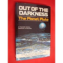 Out of the Darkness the Planet Pluto