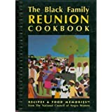 The Black Family Reunion Cookbook: Recipes and Food Memories from the National Council of Negro Women, Inc