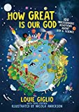 How Great Is Our God: 100 Indescribable Devotions About God and Science (Indescribable Kids)