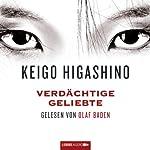 Verdächtige Geliebte | Keigo Higashino
