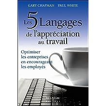 Les 5 langages d'appréciation dans le milieu de travail