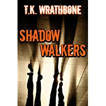 Shadow Walkers (English Edition)