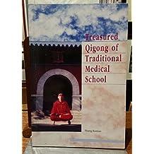 Treasured Qigong of Traditional Medical School