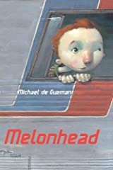 Melonhead Hardcover