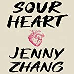 Sour Heart | Jenny Zhang