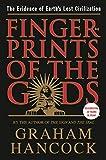 Fingerprints of the Gods: The Evidence of Earth's