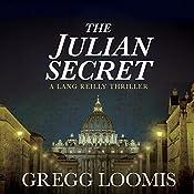 The Julian Secret: Lang Reilly, Book 2 | Gregg Loomis