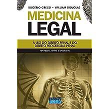 Medicina Legal: à luz do direito penal e do direito processual penal