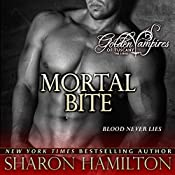 Mortal Bite: Golden Vampires of Tuscany, Book 2 | Sharon Hamilton