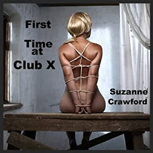 First Time at Club X Audiobook