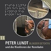 Peter Lundt und die Rivalinnen der Rennbahn (Peter Lundt 11) | Arne Sommer