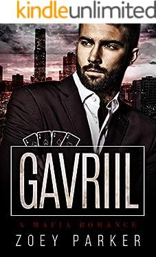 Gavriil: A Mafia Romance (Stepanov Mafia)