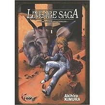 Lineage saga t01