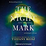 The Night Mark | Tiffany Reisz