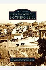 San Francisco's Potrero Hill (Images of America) Kindle Edition