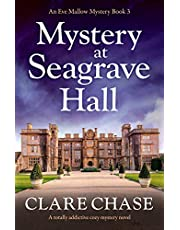 Mystery at Seagrave Hall: A totally addictive cozy mystery novel