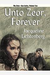 Unto Zeor, Forever (Sime~Gen, Book 2) (Sime-Gen) Kindle Edition