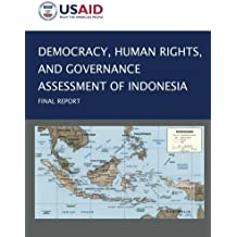 Democracy, Human Rights, and Governance Assessment of Indonesia