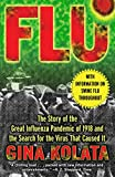 Flu: The Story Of The Great Influenza Pandemic of
