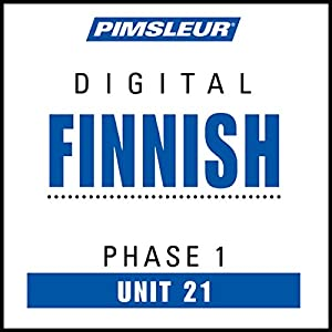 Finnish Phase 1, Unit 21 Audiobook