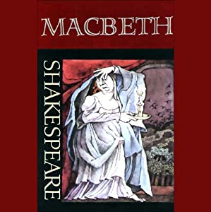 Macbeth (Unabridged) Performance