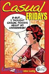 Last Kiss: Casual Fridays (UDig) Kindle Edition
