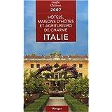 Hôtels, maisons d'hôtes et agriturismo de charme en Italie, 2007