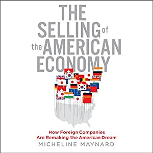 The Selling of the American Economy Audiobook