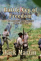 Battle Cry of Freedom: An Alphonso Clay Mystery of the Civil War Paperback