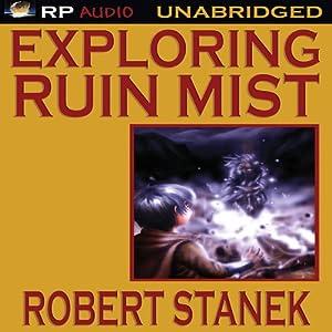 Introducing Robert Stanek's Ruin Mist Audiobook