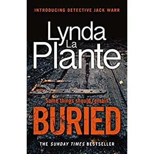 Buried: The thrilling new crime series introducing Detective Jack WarrPaperback – 17 Sept. 2020